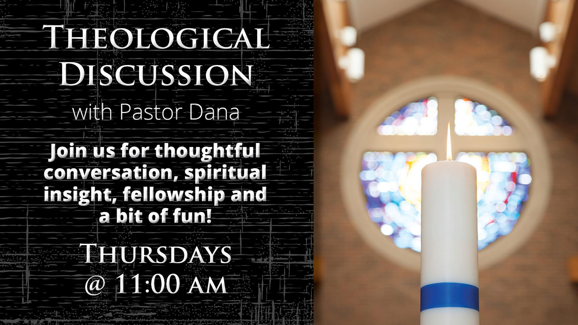 Theological Discussion – Fall 2019 Slid Updates