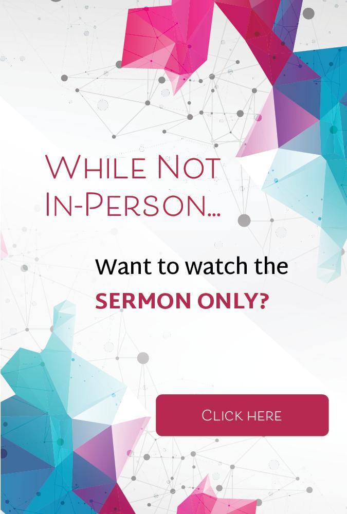 while not in person worship front page ad sermon only